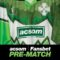 Pre-match with A Celtic State of Mind - A reacquaintance of the Pretty Greens