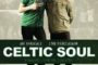 Eoin O'Callaghan with A Celtic State of Mind - The Celtic Soul Brother